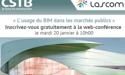 Web-conférence : L'usage du BIM dans les marchés publics, préparez-vous et informez-vous dès maintenant !